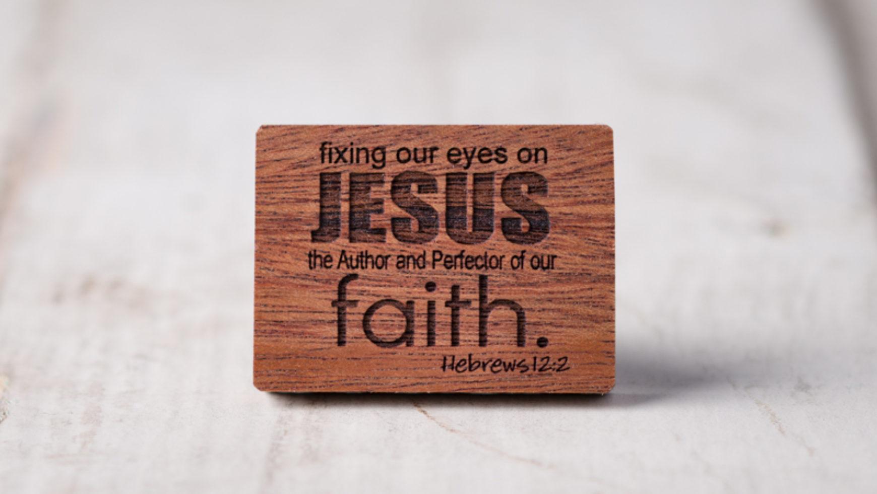 Jesus – The Author of faith