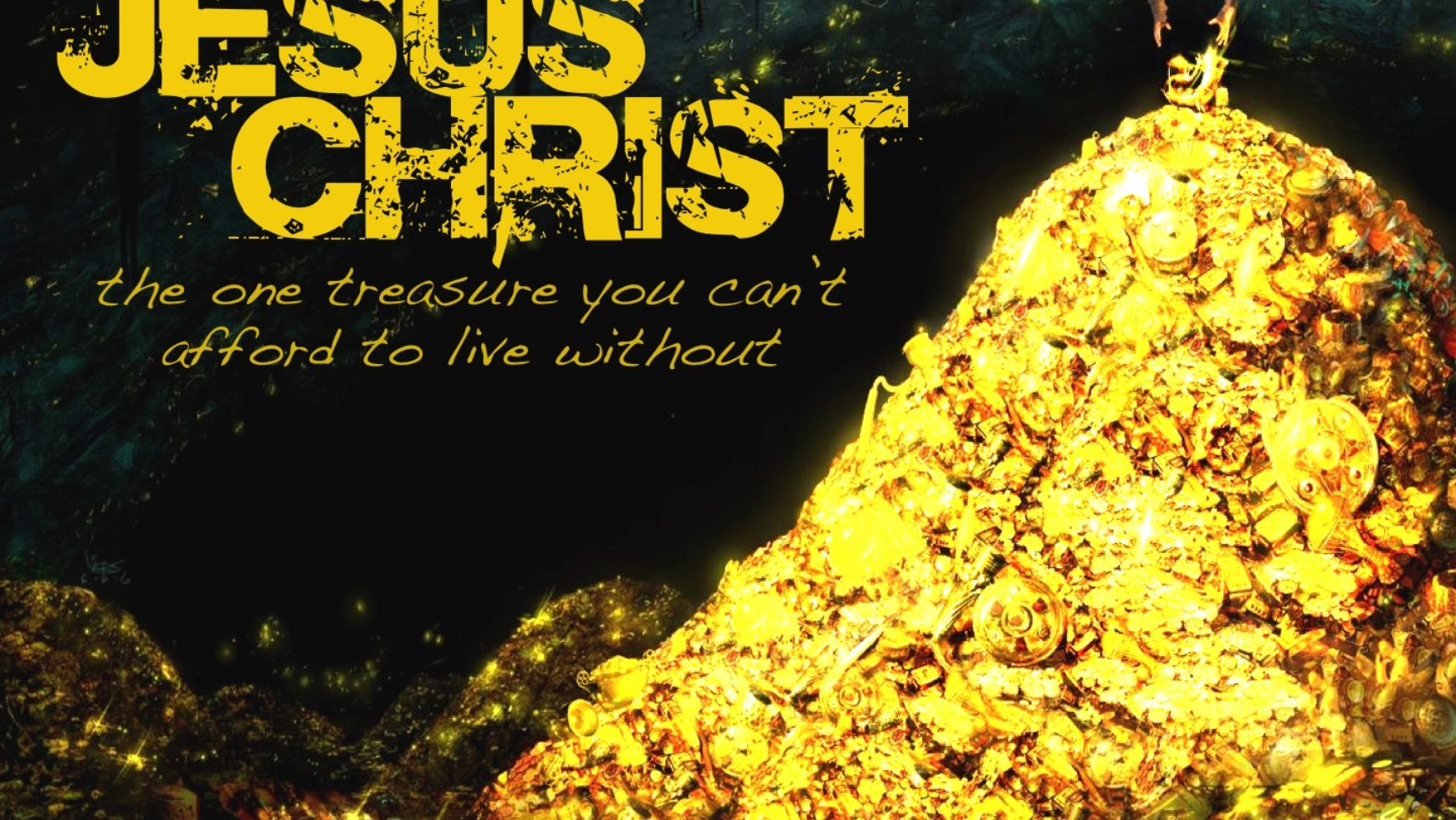 Christ is our treasure