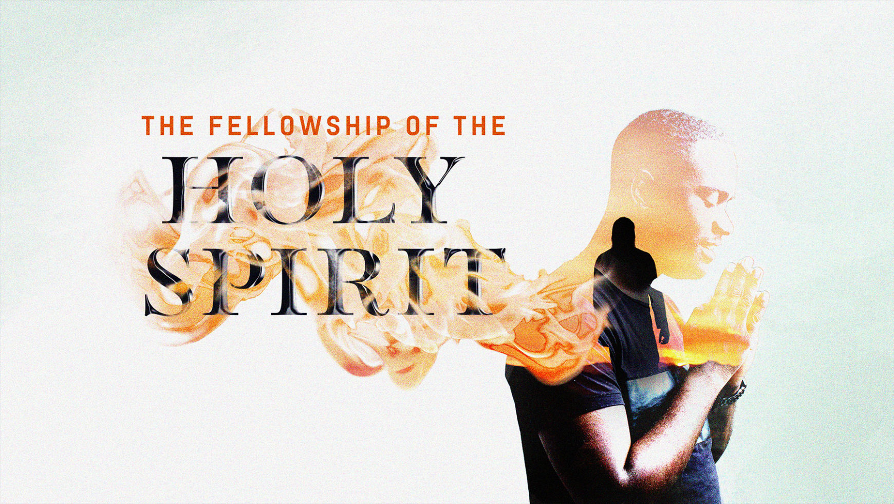 Intimate fellowship with the Holy Spirit