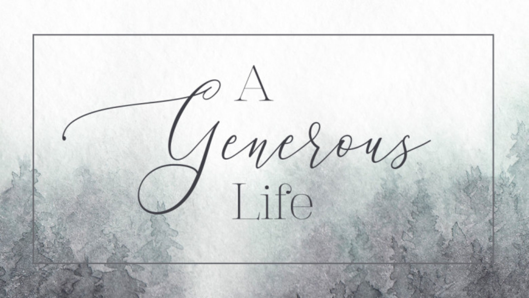 Grace and Generosity