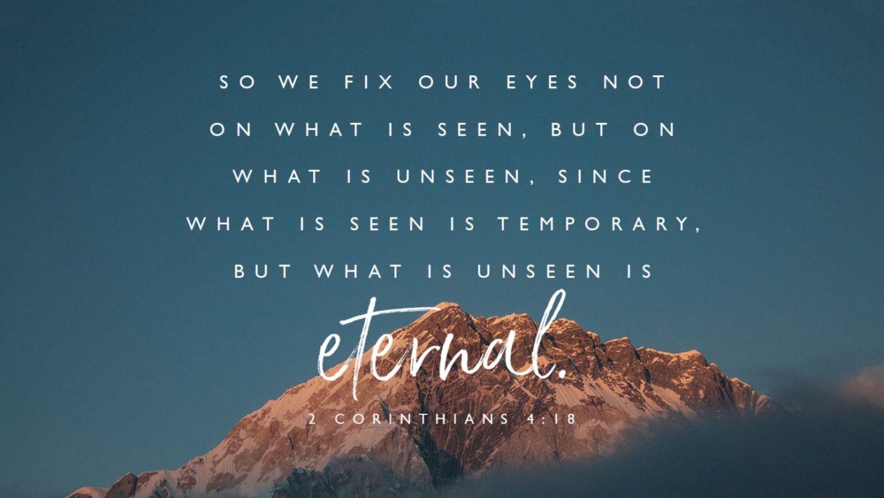 Focus on the Eternal