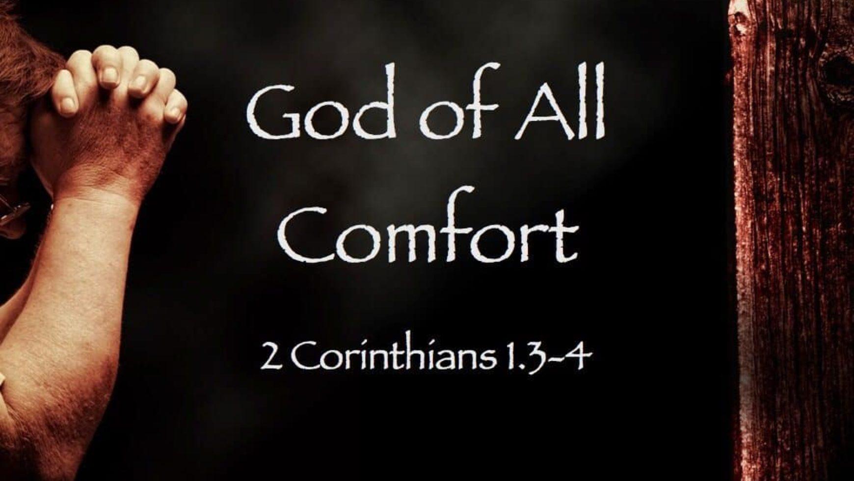 God Of All Comfort
