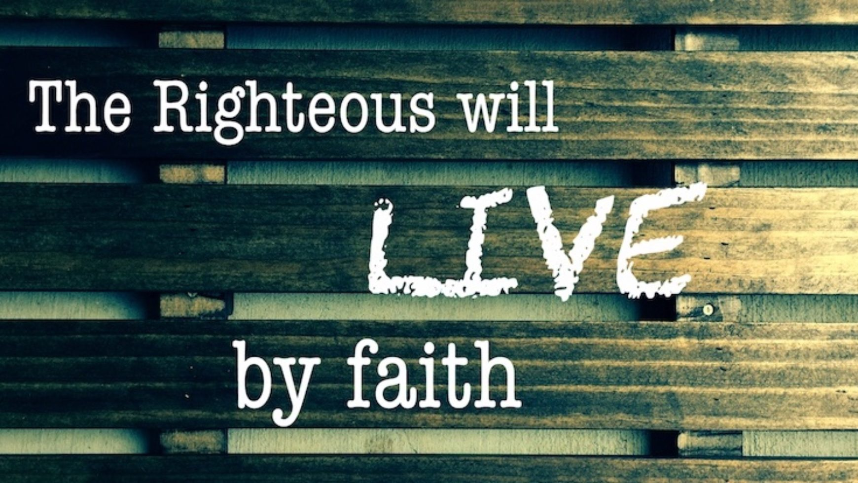 Righteous by Faith